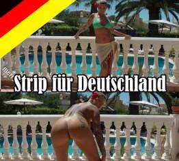 Strip für Deutschland!!!