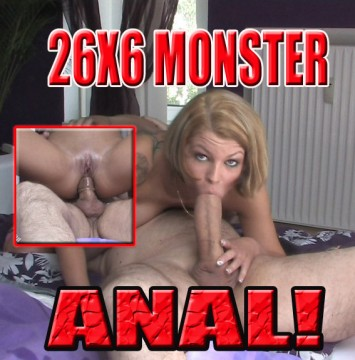 26X6 MONSTER - ANAL!!! Ahhrrr