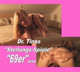 Dr. Tinas Stellungsspiele.. **69er**