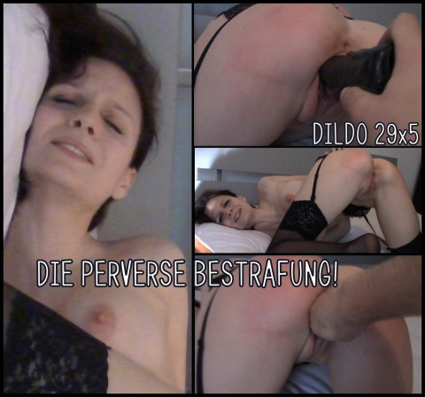 Die PERVERSE Bestrafung - Dildo 29x5 cm!