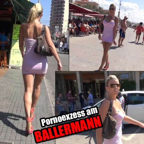 PORNOEXZESS AM BALLERMANN