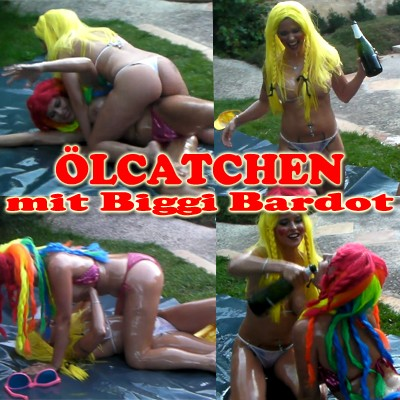 Ölcatchen mit Biggi Bardot