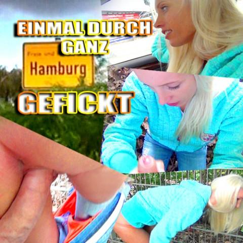 EINMAL DURCH GANZ HAMBURG GEFICKT