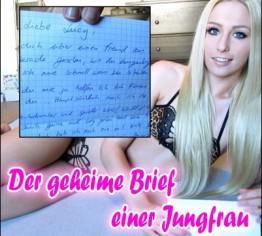 Der geheime Brief einer Jungfrau!