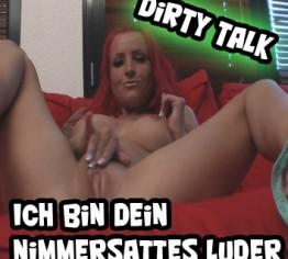 DIRTY TALK - Ich bin dein nimmersattes Luder
