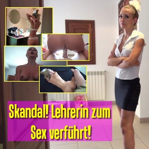 Skandal! Lehrerin zum Sex verführt!