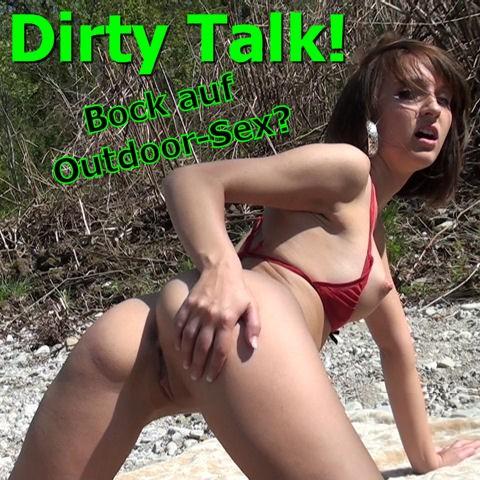 Dirty Talk! Bock auf Outdoor-Sex?