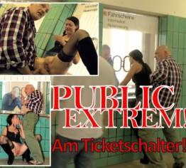 PUBLIC EXTREM - am Ticketschalter!!