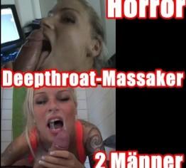 Horror DEEPTHROAT-MASSAKER mit 2 MÄNNER *CumEat*