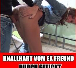 KNALLHART vom EX-FREUND durch GEFICKT