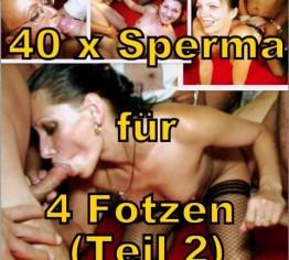 EXTREM: Sperma-Orgie für 4 Fotzen (2/2)
