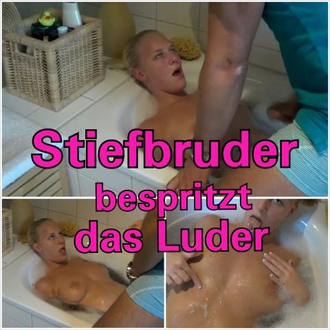 Stiefbruder bespritzt das Luder