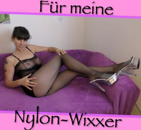 Für meine Nylon-Wixxer