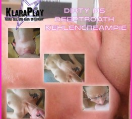 Dirty NS Deeptroath KEHLENCREAMPIE