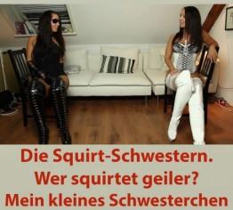 Die Squirt-Schwestern! Wer squirtet geiler?