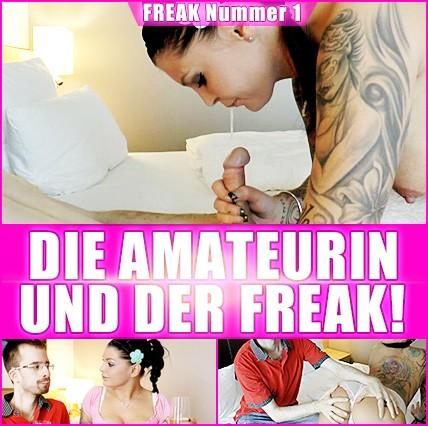 Die Amateurin und Der Freak (1Folge)