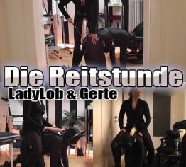 Die Reitstunde - LadyLob und Gerte!