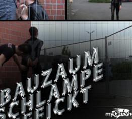 BAUZAUN SCHLAMPE GEFICKT !!!!!!