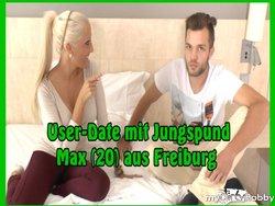 User-Date mit Jungspund Max (20) aus Freiburg