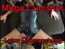 MEGA CUMSHOT nach LATEX Überraschung