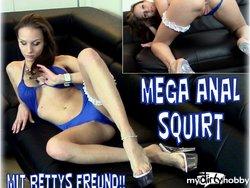 MEGA ANAL SQUIRT beim Fick mit Bettys Freund!