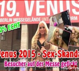 Venus 2015 Sex-Skandal - Besucher auf der Messe gefickt