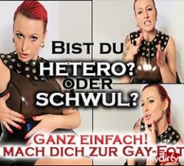 Schwul oder Hetero? Ich mach dich jetzt zur Gay-Fotze!