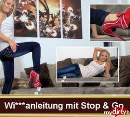 Wichsanleitung mit Stop & Go