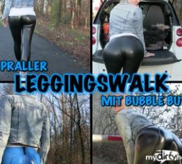 Praller LEGGINGSWALK - BubbleButt und Cameltoe Posing
