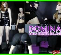 DOMINA - Mein erster Sklave !
