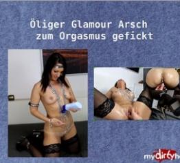 ÖL-Glamour Bitch zum Orgasmus gefickt