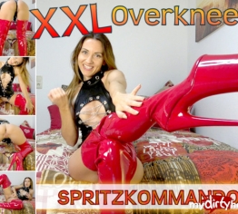 XXL Overknees Spritzkommando!