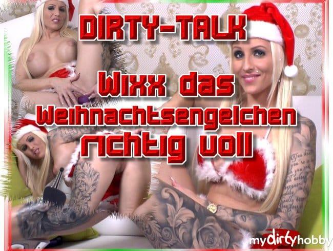 Dirty-Talk - Wixx das Weihnachtsengelchen richtig voll