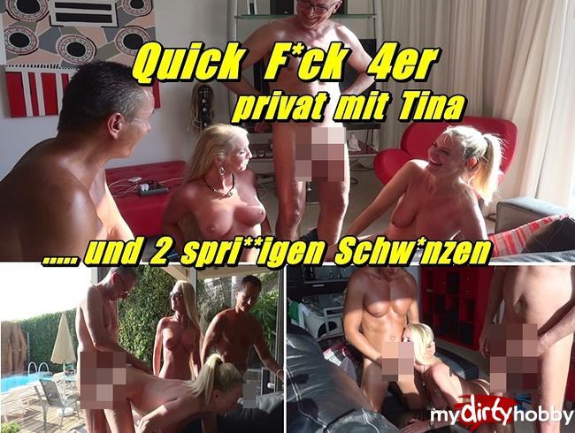 Quick Fick 4er - privat mit Tina und 2 spritzigen Schwänzen